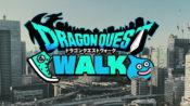 日本中が『ドラクエ』になる!【ドラゴンクエストウォーク】ってどんなゲーム?情報まとめ【ドラクエウォーク】